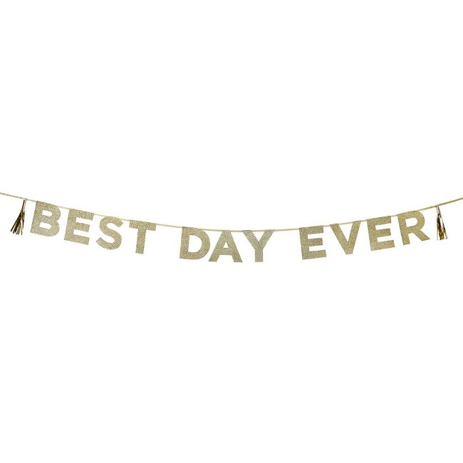 Say it with Glitter 'Best Day Ever' Banner