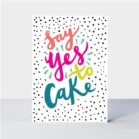 Say Yes to Cake! Birthday Card