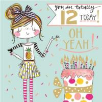 You Are Totally 12 Today!