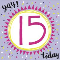 Yay! 15 Today!