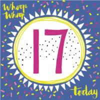 Whoop Whoop! 17 Today!